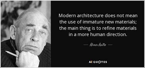 alvar aalto quote modern architecture