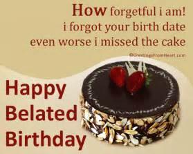 late birthday wishes happy belated birthday greetings belated birthday scraps