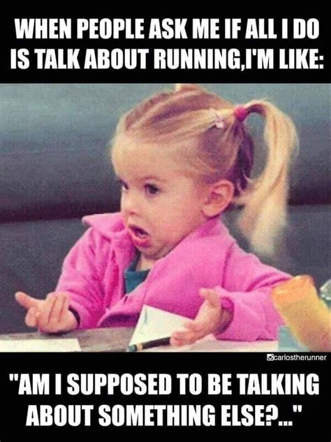 Funny Running Memes - 1296 best running images on pinterest running keep running and running quotes