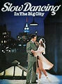 Slow Dancing In The Big City Movie Trailer, Reviews and ...