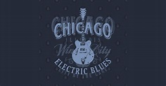 Chicago Electric Blues - Chicago Blues Music - T-Shirt ...