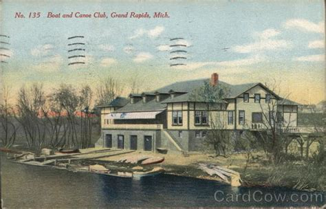 Boat And Canoe Club Grand Rapids boat and canoe club grand rapids mi postcard