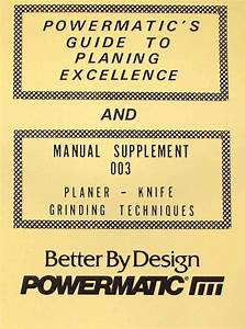 Powermatic Guide To Planing Excellence  U0026 Knife Grinding
