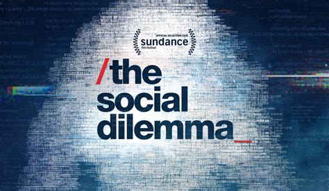 The Social Dilemma: Why Is It The Most Important ...