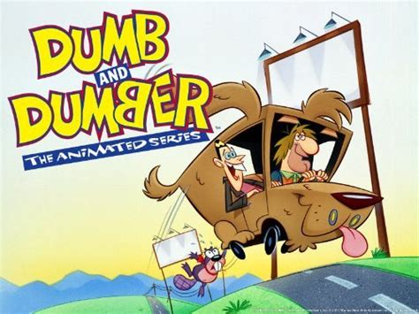 Dumb And Dumber…the Animated Series