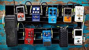 Guitar Pedal Order  How To Organise Your Pedalboard