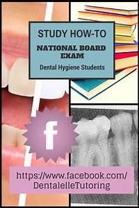 Study For The National Dental Hygiene Board Exam All