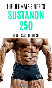 Sustanon 250  Benefits And Side Effects