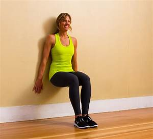 Lower Body: Wall Sit | 25 Exercises You Need to Be Doing ...