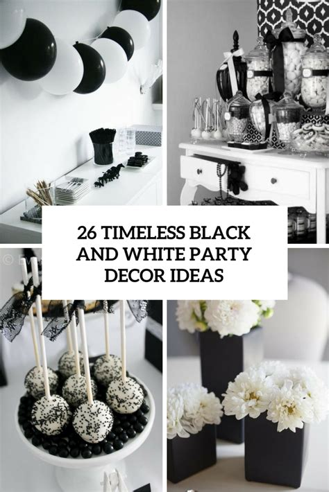 Black 50th Birthday Decorations by 26 Timeless Black And White Party Ideas Shelterness