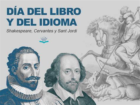 Por qué el Día del Libro y del Idioma se celebra el 23 de ...