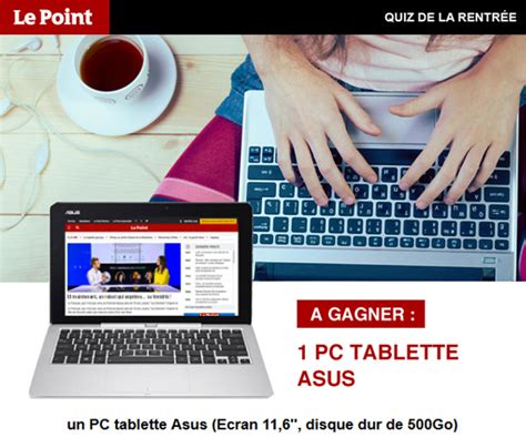 concours gratuit lepoint fr 1 pc tablette asus 224 gagner r 233 ponses fournies maxibonsplans 174