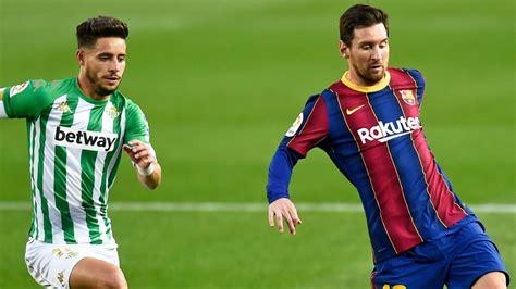 Real Betis vs FC Barcelona: Horario, TV; cómo y dónde ver ...
