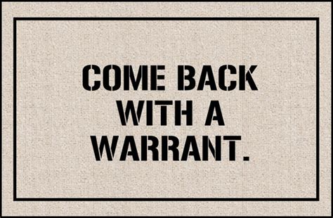 Humorous Doormats by Doormat Come Back With Warrant Coco Mats N More