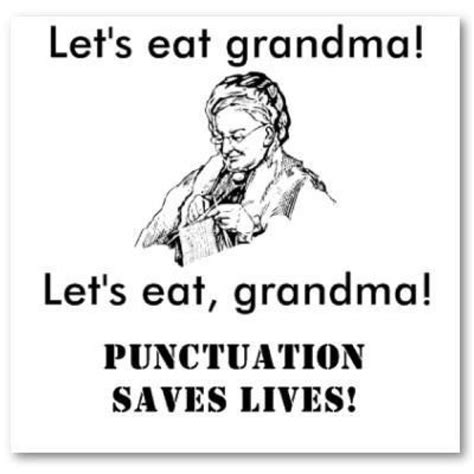 Funny Grammar Memes - punctuation saves lives meme memes pinterest punctuation meme and humor