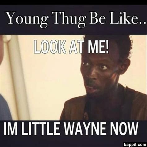 Young Thug Memes - young thug be like look at me im little wayne now