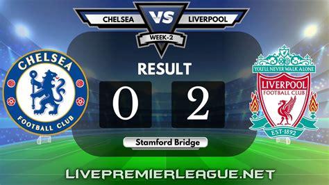 Chelsea Vs Liverpool | Week 2 Result 2020
