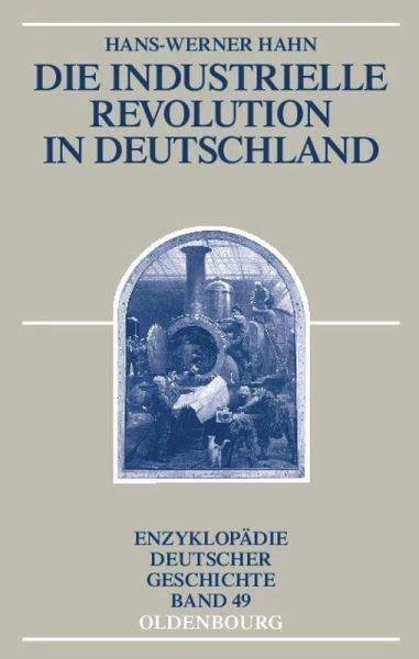 die industrielle revolution  deutschland von hans werner