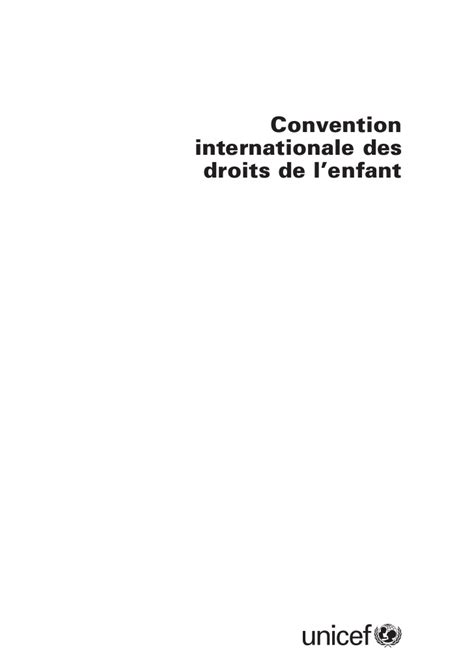 si鑒e de l unicef convention internationale du droit de l 39 enfant unicef texte intégral