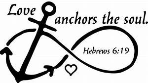 Love Anchors the Soul Hebrews 6:19 Window Wall Decal Infinity