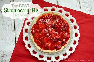 Craftaholics An... Strawberry Pie Quotes
