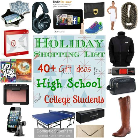 list of gifts to school children shopping list 40 gift ideas for high school and college students part 2 domestic