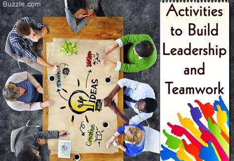 amazing leadership activities  games  build teamwork