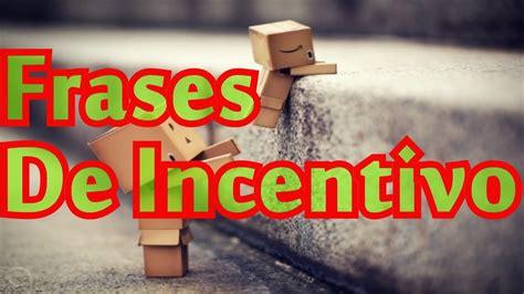 Belas Frases De Incentivo Youtube