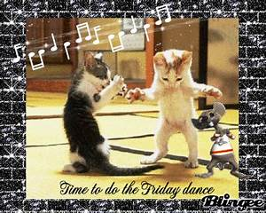 It's Friday!! DANCE!!! Picture #108028625 | Blingee.com