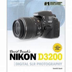 Cengage Course Tech  Book  David Busch U0026 39 S Nikon D3200