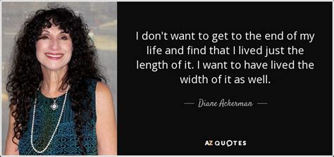 Top 25 Quotes By Diane Ackerman Of 197 A Z Quotes