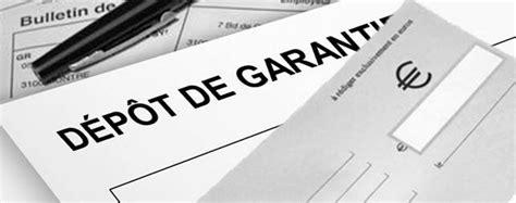 contrat de location tout savoir sur le d 233 p 244 t de garantie