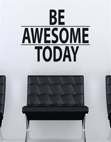 wall applique be awesome today motivational quote wall decal sticker 6013