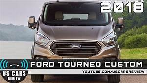 Ford Transit Custom 2018 Preis : 2018 ford tourneo custom review youtube ~ Jslefanu.com Haus und Dekorationen