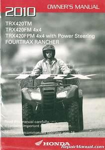 2010 Honda Trx420tm Fm Fpm Fourtrax Rancher Atv Owners Manual