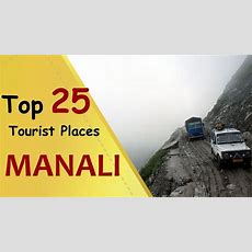 """manali"" Top 25 Tourist Places  Manali Tourism Youtube"