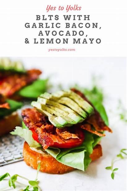 Mayo Blts Avocado Garlic Bacon Lemon Yestoyolks