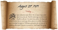 What Day Of The Week Was August 27, 1971?