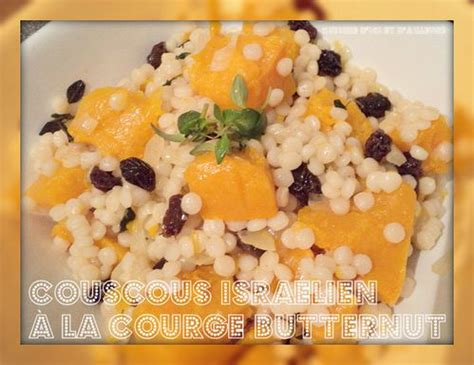 couscous israelien  la courge butternut cuisine dici