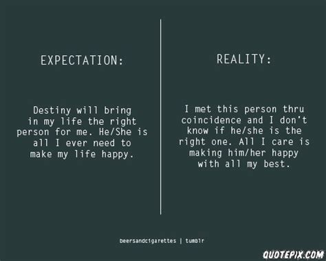 how real is it or list it expectation hurts quotes quotesgram
