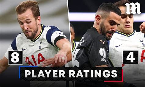 Tottenham 2-0 Manchester City PLAYER RATINGS: Harry Kane ...