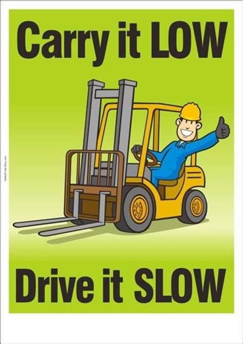 forklift safety poster carry   drive  slow