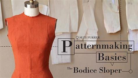 Patternmaking Basics: The Bodice Sloper Sewing Class
