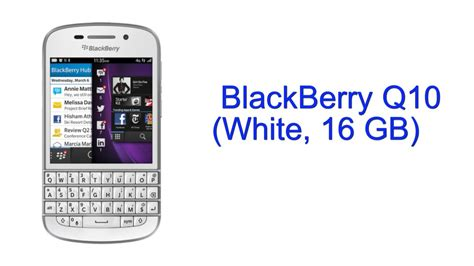 blackberry q10 white 16 gb specification india
