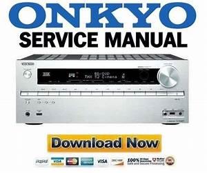 Onkyo Tx-nr609 Service Manual And Repair Guide