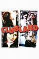 Clubland Movie Streaming Online Watch