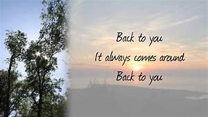 John Mayer - Back To You (With Lyrics) - YouTube  You