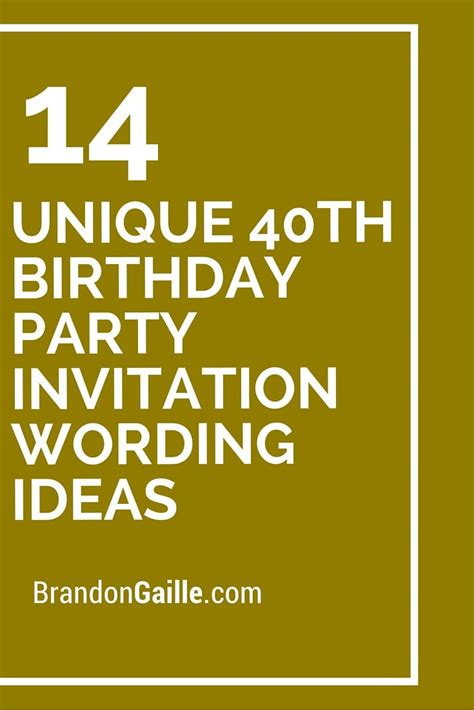 14 Unique 40th Birthday Party Invitation Wording Ideas