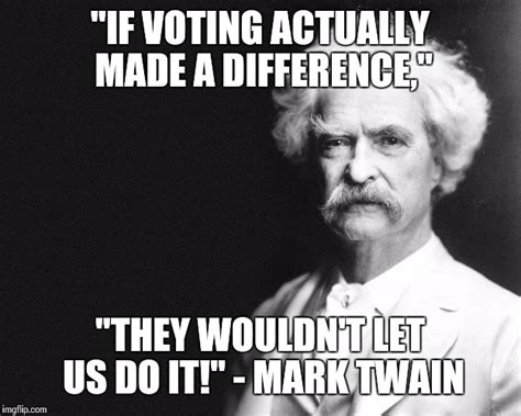 Funny Voting Memes - always the same imgflip