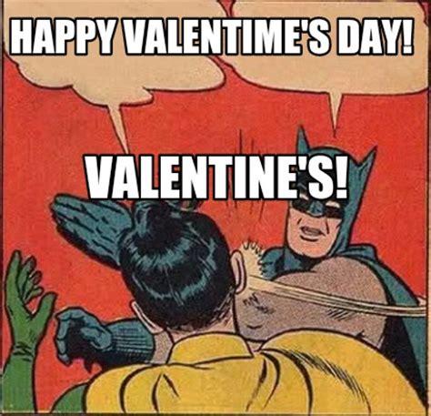 Happy Valentine Meme - meme creator happy valentime s day valentine s meme generator at memecreator org